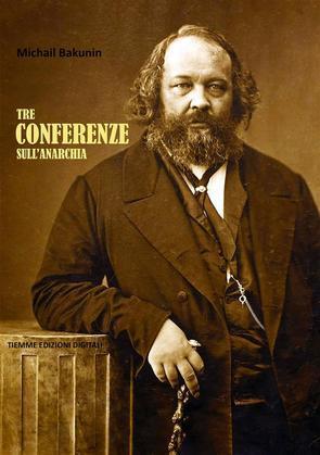 Tre Conferenze sull'Anarchia
