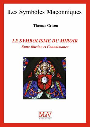 N. 89 Le Symbolisme du Miroir