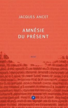 Amnésie du présent
