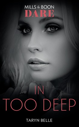In Too Deep (Mills & Boon Dare) (Tropical Heat)