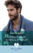 A Mistletoe Kiss For The Single Dad (Mills & Boon Medical)