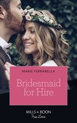 Bridesmaid For Hire (Mills & Boon True Love) (Matchmaking Mamas, Book 27)