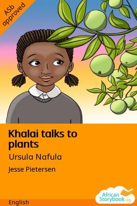 Khalai Talks to Plants