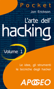 L'arte dell'hacking - volume 1