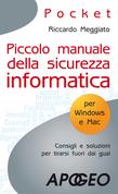 Piccolo manuale della sicurezza informatica