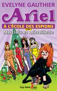 Ariel à l'école des espions, tome 5