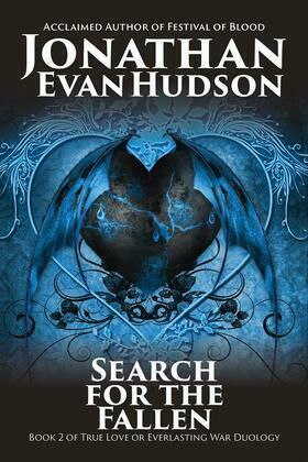 Search for the Fallen: True Love vs Everlasting War