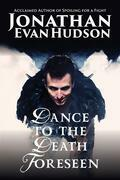 Dance to a Death Foreseen: 9 Lives, Never Enough