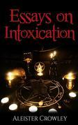 Essays On Intoxication