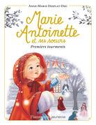 Marie-Antoinette et ses sœurs (Tome 3) - Premiers tourments