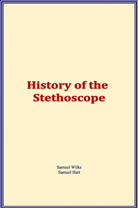 History of the Stethoscope