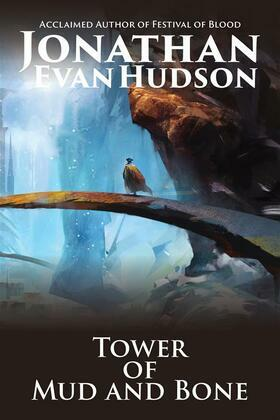 The Tower of Mud and Bone: Enter an impossible quest