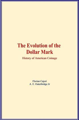 The Evolution of the Dollar Mark