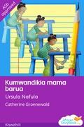 Kumwandikia mama barua