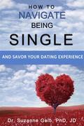 How To Navigate Being Single