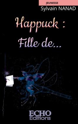 Happuck : Fille de...