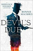 The Devil's Due (A Sherlock Holmes Adventure)