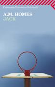 A. M. Homes - Jack