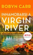 Innamorarsi a Virgin River