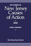 Encyclopedia of New Jersey Causes of Action 2020