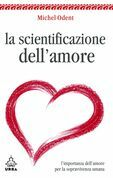 La scientificazione dell'amore