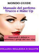 Mondo Ebook presenta Manuale illustrato del perfetto Trucco e Make Up