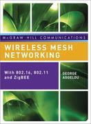 Wireless Mesh Networking