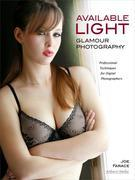 Available Light Glamour Photography: Professional Techniques for Digital Photographers