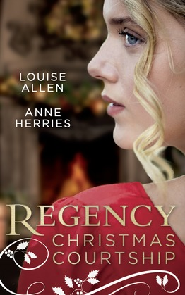 Regency Christmas Courtship: His Christmas Countess / The Mistress of Hanover Square (Mills & Boon M&B)