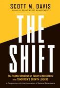 The Shift: The Transformation of Today's Marketers into Tomorrow's Growth Leaders