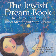 The Jewish Dream Book: The Key to Opening the Inner Meaning of Your Dreams