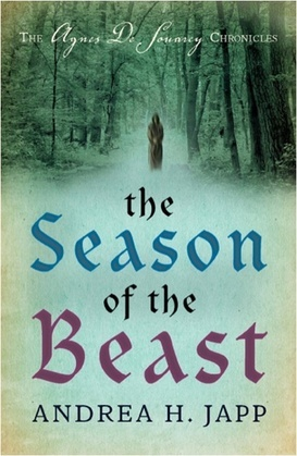 The Season of the Beast: The First Agnes de Souarcy Mystery