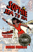 Sophie Sea to Sea: A Sophie Alias Star Girl adventure