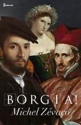 Borgia!