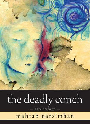 The Deadly Conch: Tara Trilogy