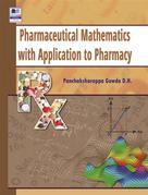 Pharmaceutical Mathematics with Application to Pharmacy