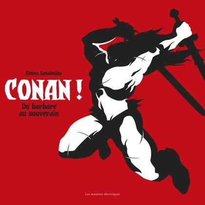 Conan ! Du barbare au souverain