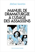 Manuel de dramaturgie à l'usage des assassins