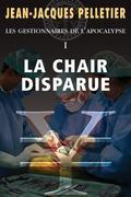 La chair disparue