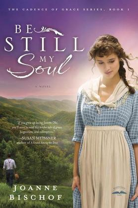 Be Still My Soul: The Cadence of Grace, Book 1