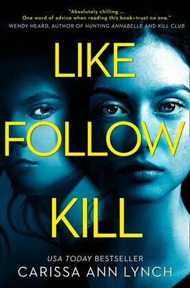 Like, Follow, Kill