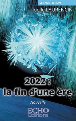 2022 : la fin d'une ère