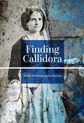Finding Callidora