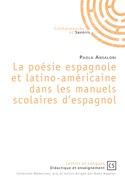 La poésie espagnole et latino-américaine dans les manuels scolaires d'espagnol