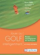 Jouer au golf intelligemment