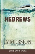 Immersion Bible Studies - Hebrews