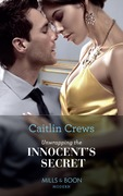 Unwrapping The Innocent's Secret (Mills & Boon Modern) (Secret Heirs of Billionaires, Book 30)