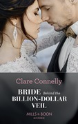 Bride Behind The Billion-Dollar Veil (Mills & Boon Modern) (Crazy Rich Greek Weddings, Book 2)