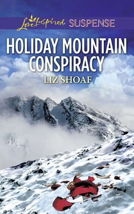 Holiday Mountain Conspiracy (Mills & Boon Love Inspired Suspense)