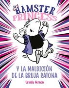 Hamster Princess y la maldición de la bruja ratona (Hamster Princess)
